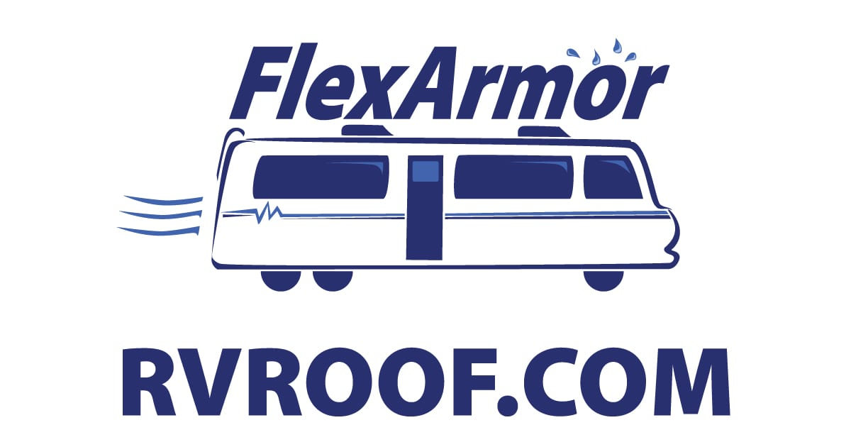 RV Roof Repair - FlexArmor - The Last Roof Your RV Will Ever Need!
