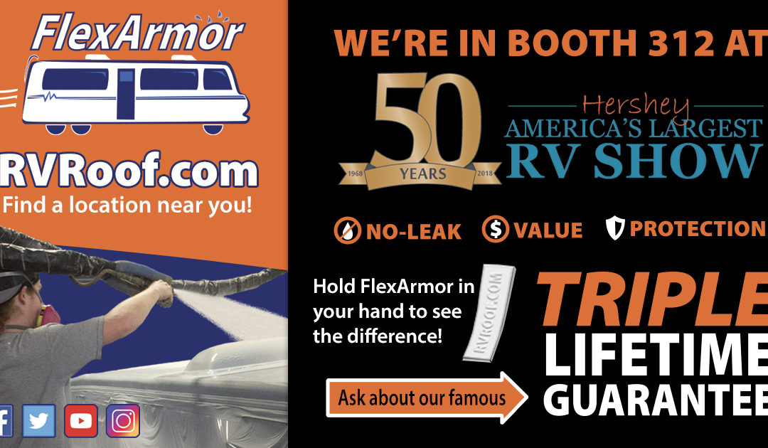"Visit FlexArmor at ""America's Largest RV Show"" in Hershey, PA!"